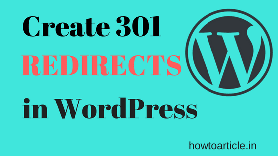 How to Create 301 Redirects in WordPress – Beginner's Guide
