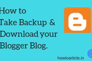how to download blogger blog easily with two simple steps
